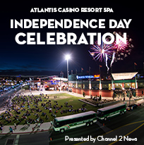 Atlantis Casino Resort Spa Independence Day Celebration presented by Channel 2 News