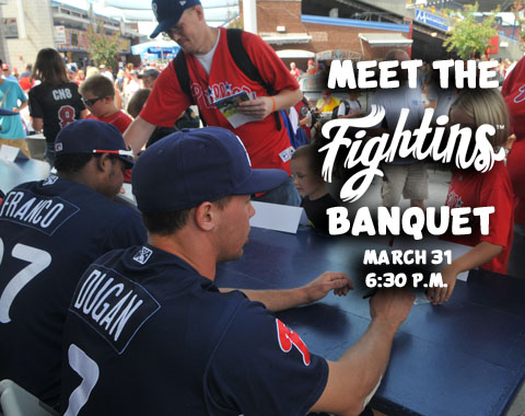 The Meet the Fightins Banquet on March 31st will also serve as the King of Baseballtown Banquet.