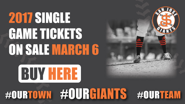 61074ab40 San Jose Giants 2017 Single Game Tickets On Sale March 6