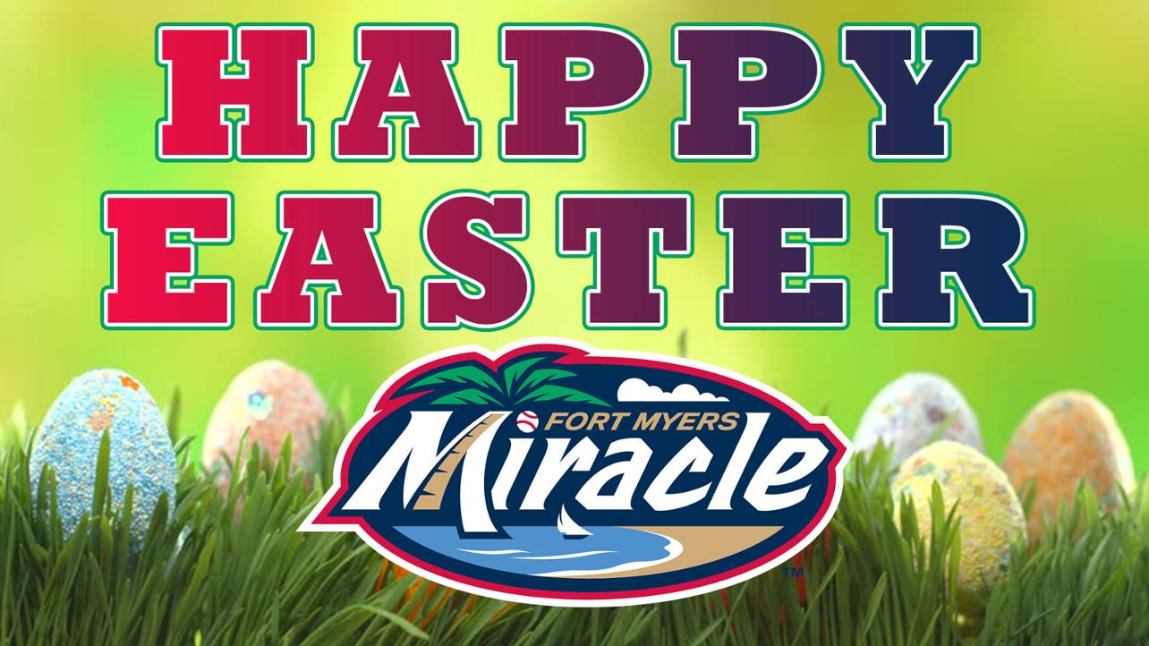 Happy Easter from the Fort Myers Miracle!