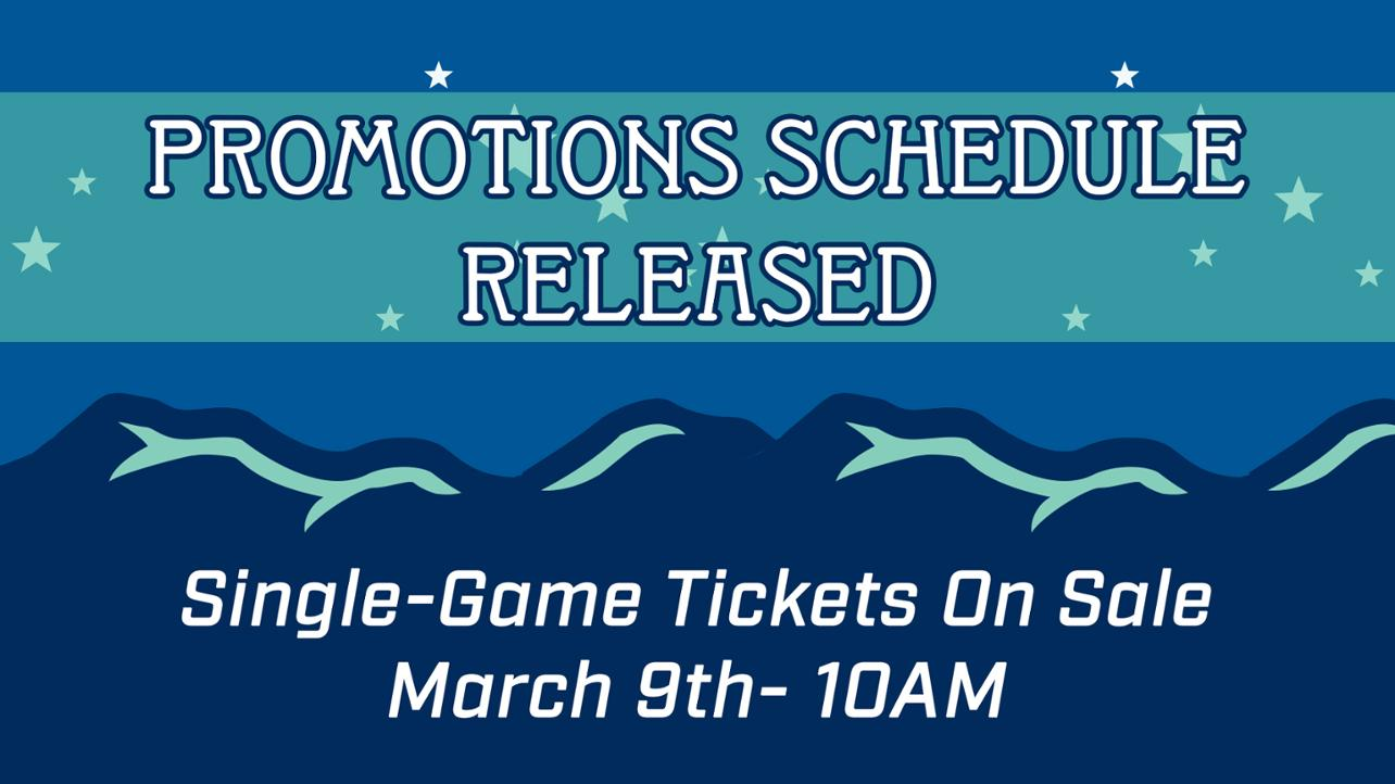 Single Game Tickets Go On Sale Saturday, March 9