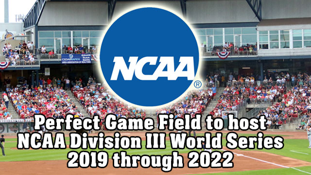 Perfect Game Field to host NCAA D-III World Series   Cedar