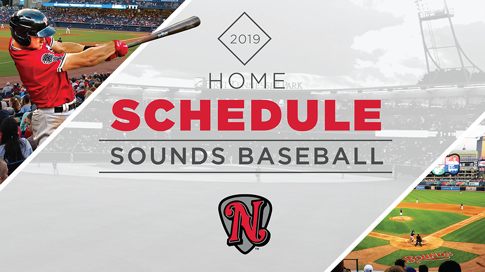 Sounds Announce 2019 Home Schedule Nashville Sounds News