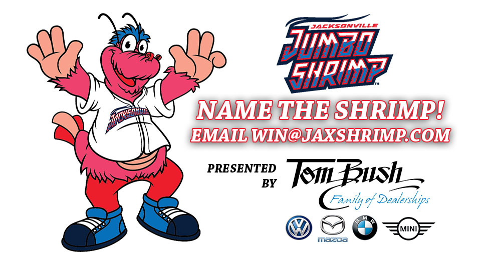 Tom Bush Mazda >> Jumbo Shrimp Ask Fans To Name Second Mascot Presented By The