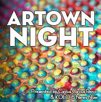 Artown Night presented by Circus Circus Reno & KOLO 8 News Now