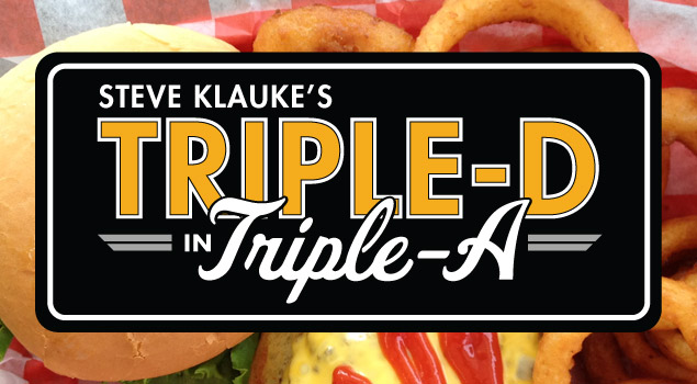 Triple-D in Triple-A with Steve Klauke