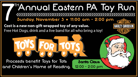 The 7th Annual Eastern PA Toy Run will benefit Toys for Tots and The Children's Home of Reading.
