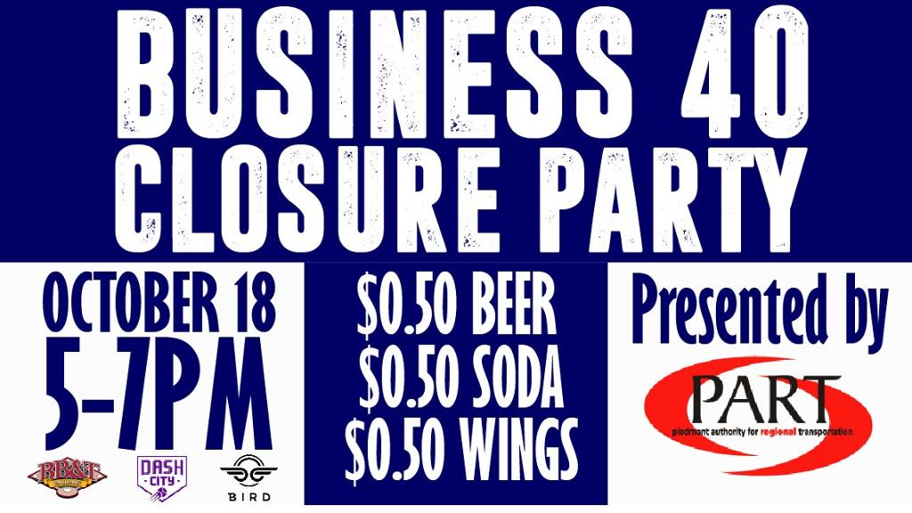Dash to host Business 40 Closure Party tonight!