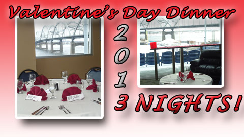Call Andrea or Shauna at 563-324-3000 to make your reservation for Feb. 14, 15 or 16.