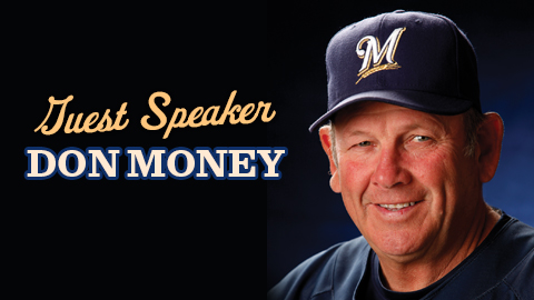 Don Money is the special guest for the 2013 Leadoff Experience.
