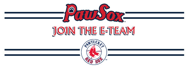 Join the PawSox Eteam