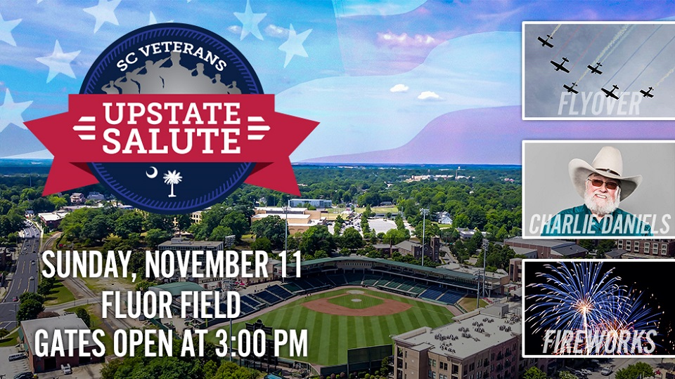 Upstate Veterans Salute is November 11th at Fluor Field