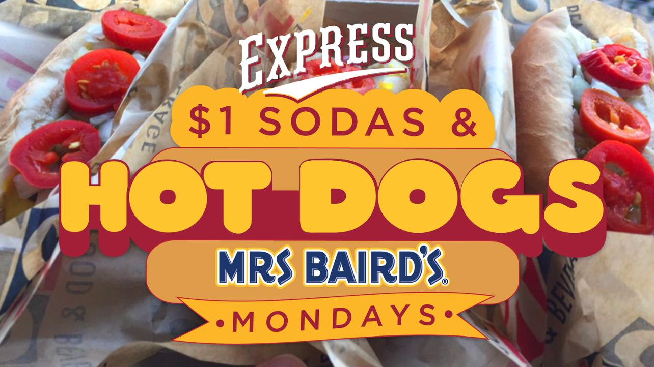 Monday $1 Hot Dogs and Sodas