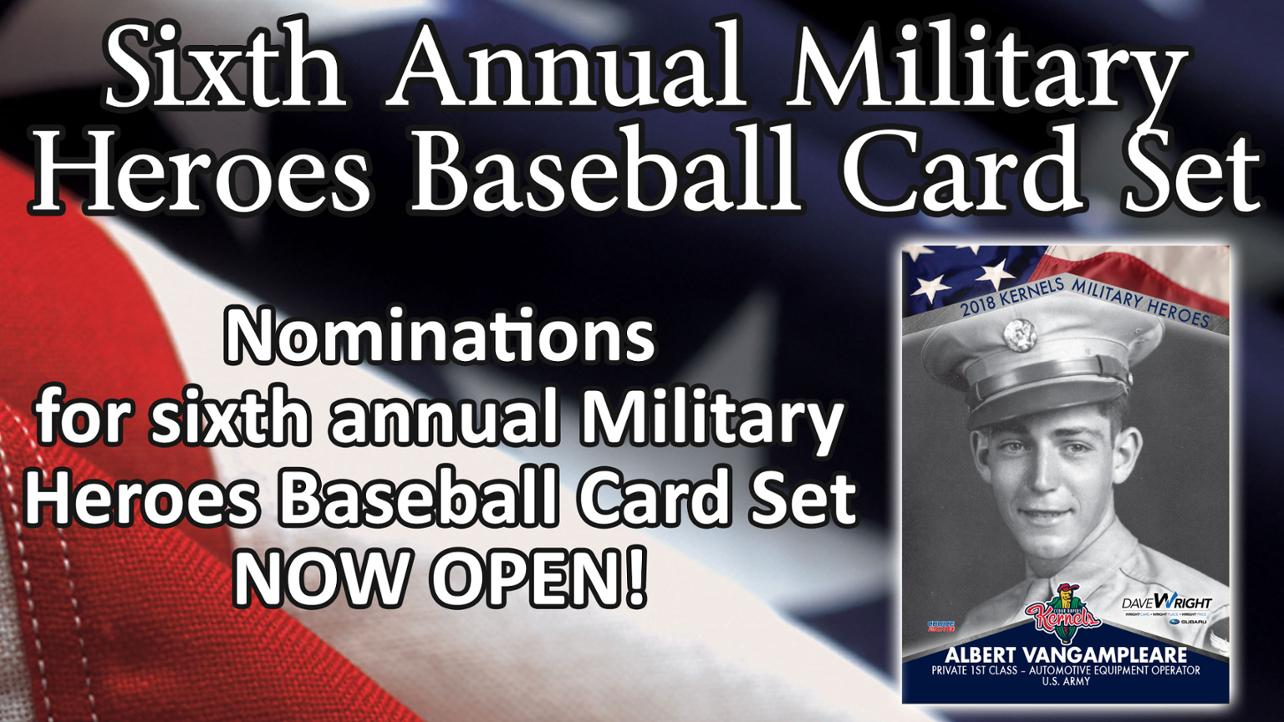 Kernels seeking nominations for sixth annual Military Heroes Baseball Card Set
