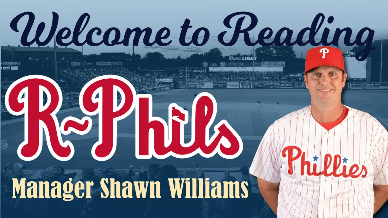 194c4423a70 Shawn Williams Named New Fightin Phils Manager. Son of Former AL Manager of  the Year Takes the Reins in Reading  Coaching Staff Announced