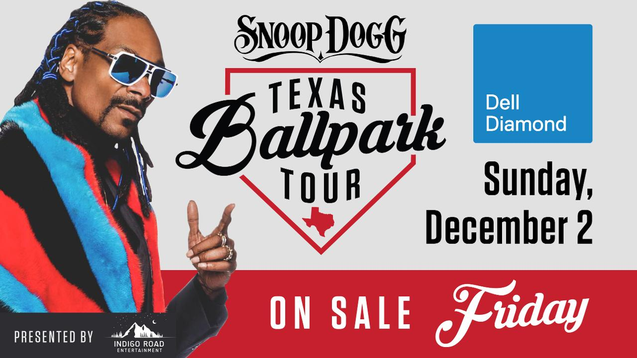 Snoop Dogg Coming To Dell Diamond On Sunday December 2 Round Rock