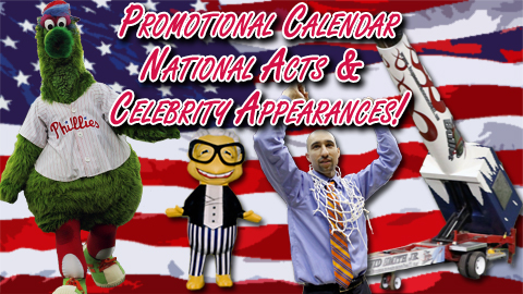Promotional Calendar Part Three: National Acts & Celebrity Appearances!