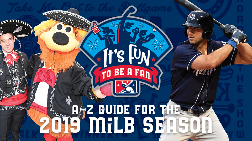 66a16420785 Minor League Baseball's 2019 A to Z Guide. From mascots to theme nights and  more, it's 'Fun to Be a Fan'