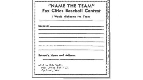 The Fox Cities Baseball Club was looking for a nickname in 1958. This is the form that helped them find one.