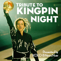 Tribute to Kingpin Night presented by KOLO 8 News Now