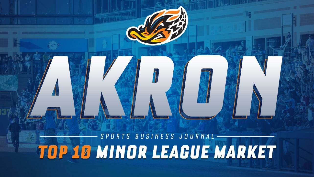 MW Panel: Akron ranked a Top-10 Minor League Market by Sports Business Journal