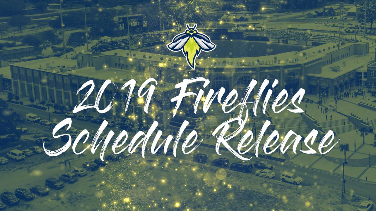 2019 Fireflies Schedule