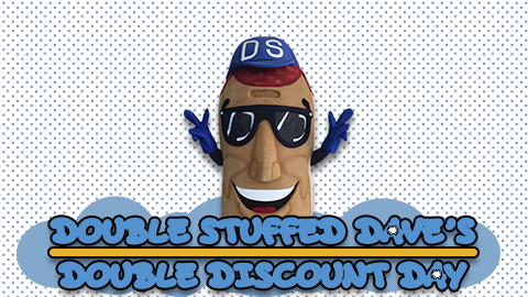 Double-Stuffed Dave's Double Discount Days
