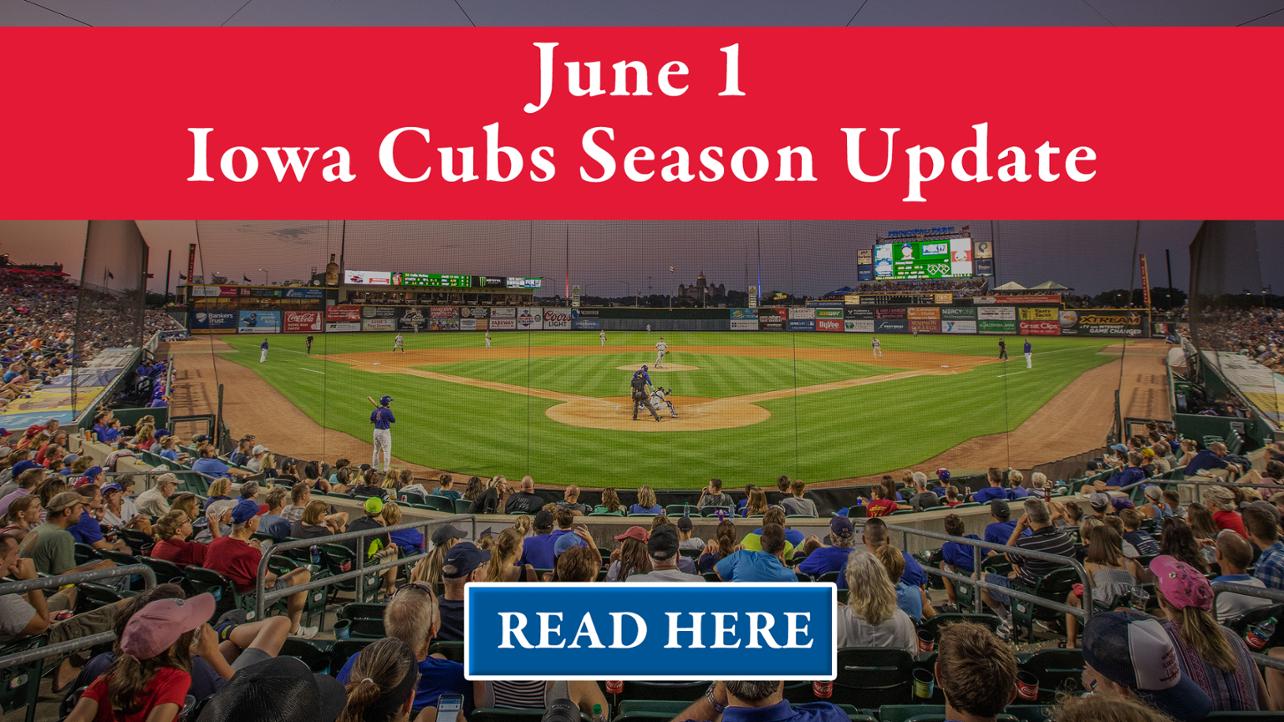 June 1 Iowa Cubs Season Update