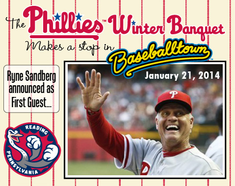 Philadelphia Phillies Manager Ryne Sandberg is the first announced guest when the Fightins host the Phillies Winter Banquet on Jan. 21.