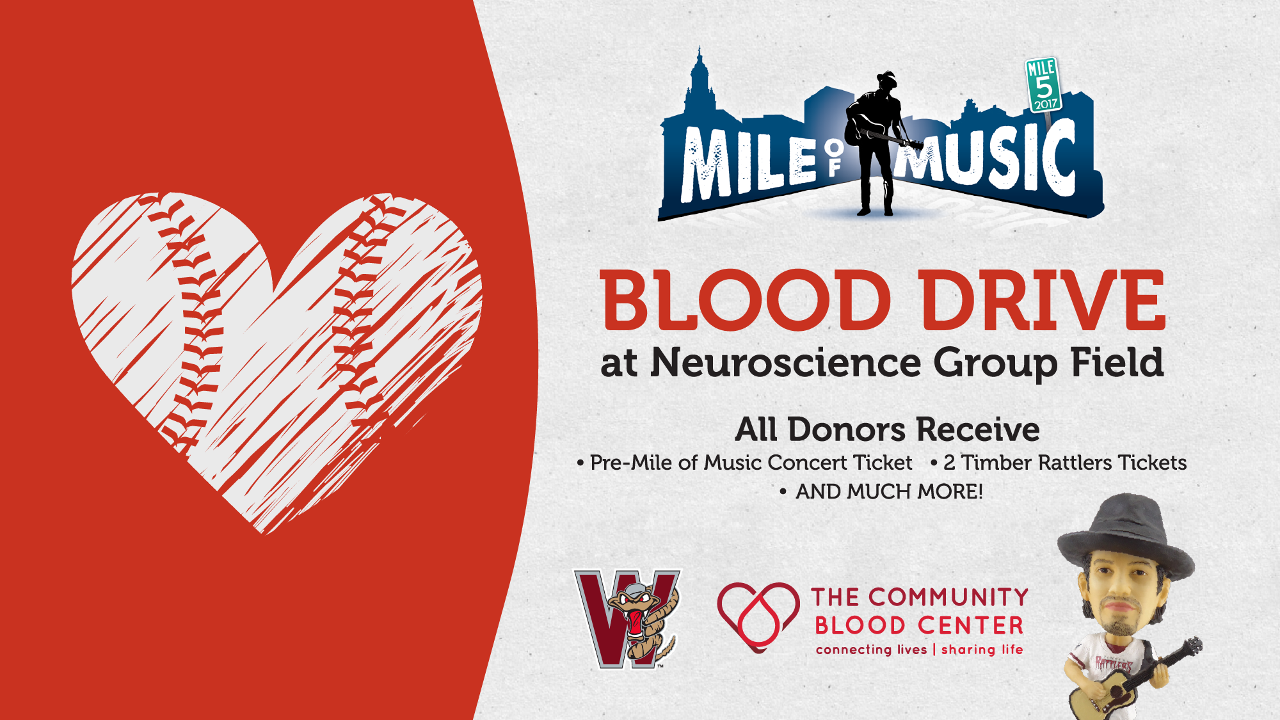 Rattlers To Host The Community Blood Centers Mile Of Music Blood Drive On July