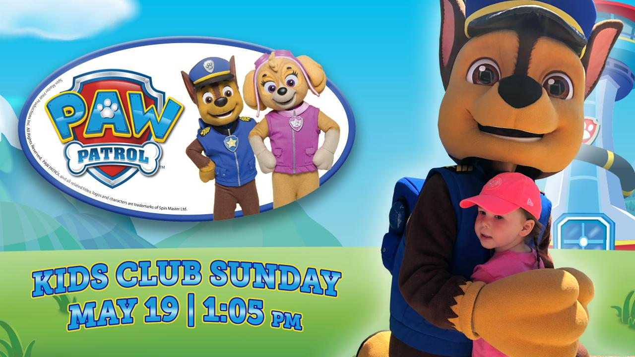 PAW Patrol's Chase and Skye join May 19's Kids Club Sunday