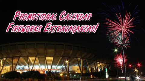 Promotional Calendar Part One: Fireworks Extravaganzas!