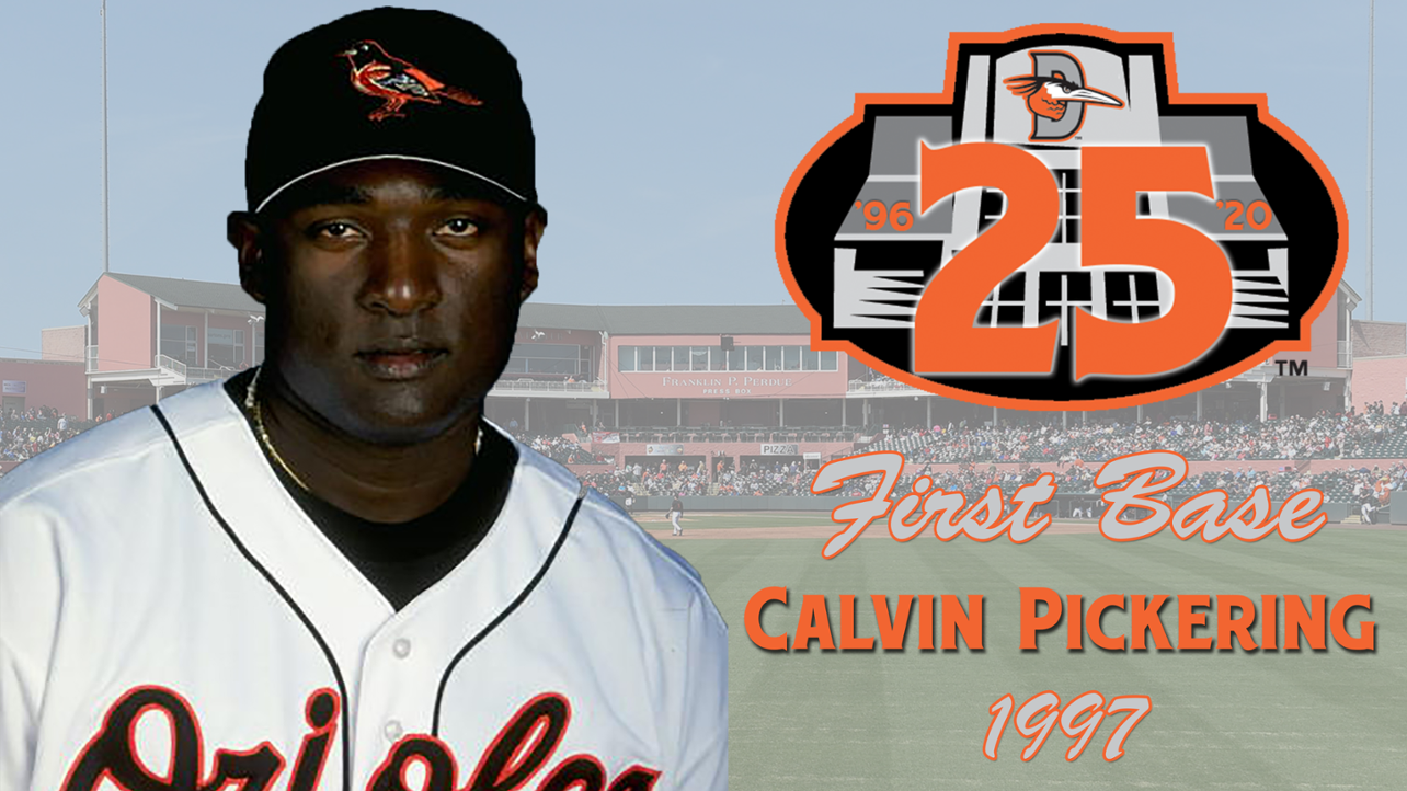 Silver Anniversary Team: Calvin Pickering, First Base
