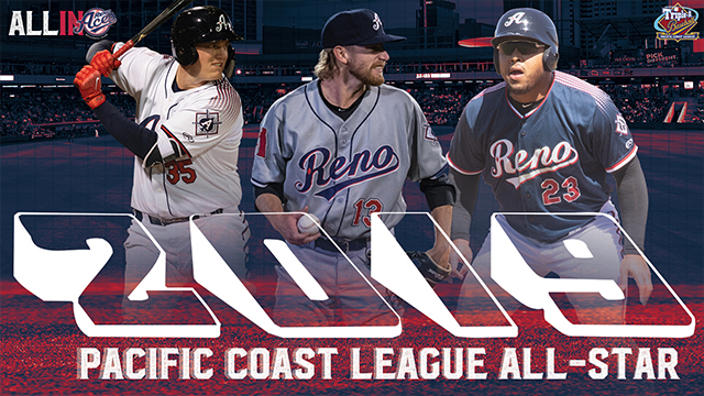 Three Aces Selected to 2019 Triple-A All-Star Game   Reno