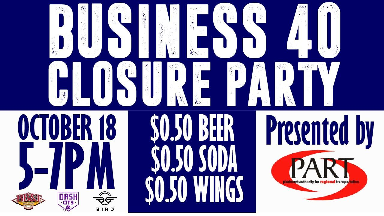 Dash to host Business 40 Closure Party on October 18