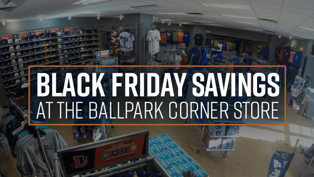 5f6710821a881 Save Big on Black Friday at the Ballpark Corner Store. By Durham Bulls ...