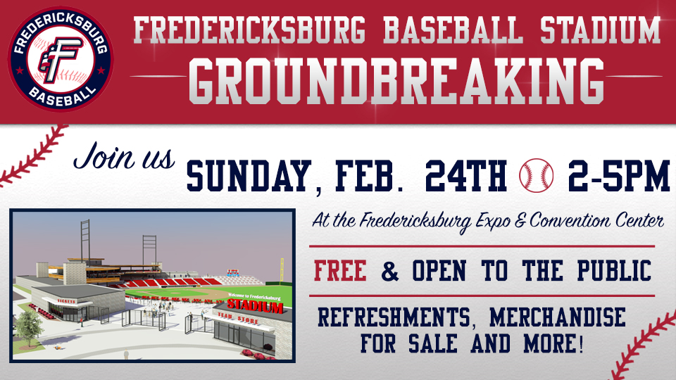 Fredericksburg Events February 2020.Fredericksburg Baseball Announces New Stadium Groundbreaking