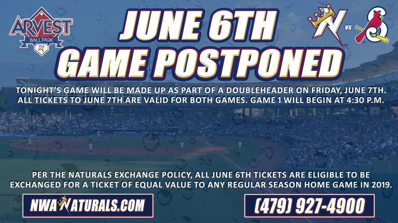 NATURALS GAME POSTPONED ON JUNE 6th   Northwest Arkansas
